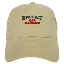"""The World's Greatest Bar Manager"" Baseball Cap"