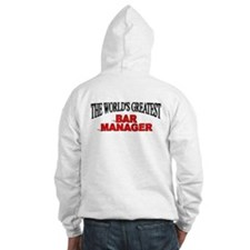 """The World's Greatest Bar Manager"" Hoodie"