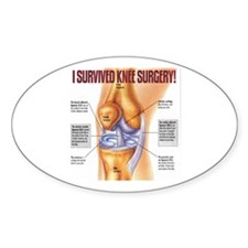 Knee Surgery Gift 1 Oval Decal
