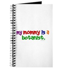 My Mommy Is A Botanist (PRIMARY) Journal