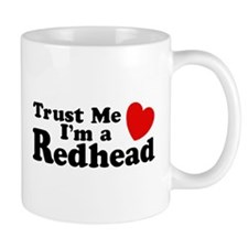 Trust me I'm a Redhead Mug
