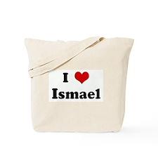 I Love Ismael Tote Bag