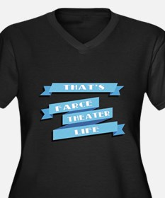 That's Farce, That's Theater, That's Life Plus Siz