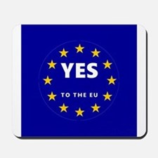 Europe, Be a Part of It! Mousepad