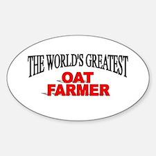 """The World's Greatest Oat Farmer"" Oval Decal"