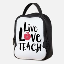 Live Love Teach Neoprene Lunch Bag