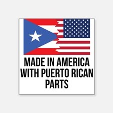 Made In America With Puerto Rican Parts Sticker