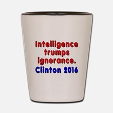 Intelligence trumps ignorance - Shot Glass