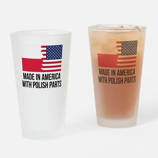 Made In America With Polish Parts Drinking Glass