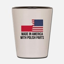 Made In America With Polish Parts Shot Glass