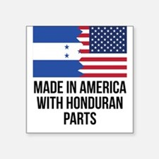 Made In America With Honduran Parts Sticker