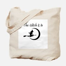 The Witch Is In Tote Bag