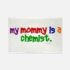 My Mommy Is A Chemist (PRIMARY) Rectangle Magnet