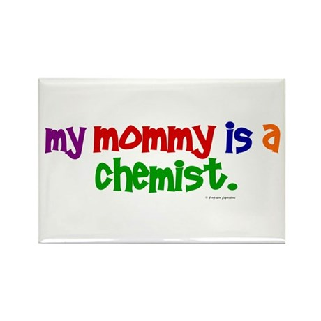 My Mommy Is A Chemist (PRIMARY) Rectangle Magnet (