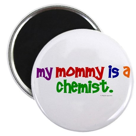 "My Mommy Is A Chemist (PRIMARY) 2.25"" Magnet (10 p"