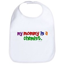 My Mommy Is A Chemist (PRIMARY) Bib