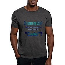 Document my Code? T-Shirt