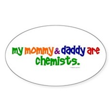 My Mommy & Daddy Are Chemists (PRIMARY) Decal