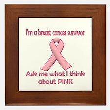 I'm A Survivor - Ask Me about Pink! Framed Tile
