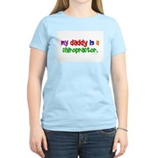 My Daddy Is A Chiropractor (PRIMARY) T-Shirt