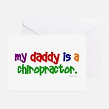 My Daddy Is A Chiropractor (PRIMARY) Greeting Card
