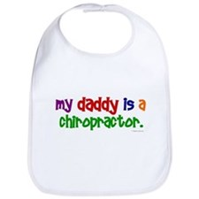 My Daddy Is A Chiropractor (PRIMARY) Bib