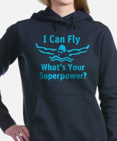 I can Fly What's Your Superpower Women's Hooded Sw