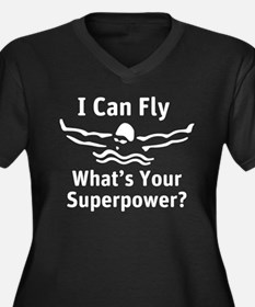 I can Fly What's Your Superpower Plus Size T-Shirt