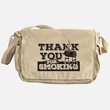 Thanks for Smoking Messenger Bag