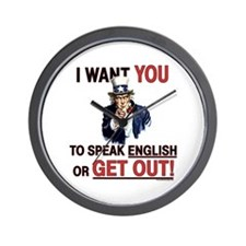 SPEAK ENGLISH or GET OUT Wall Clock