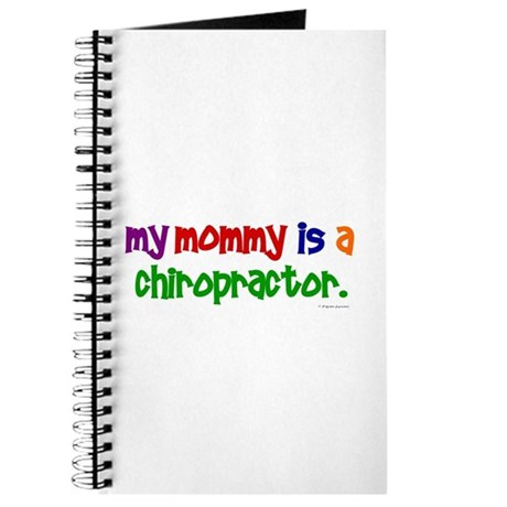 My Mommy Is A Chiropractor (PRIMARY) Journal