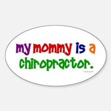 My Mommy Is A Chiropractor (PRIMARY) Decal