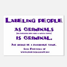 Labeling is criminal Postcards (Package of 8)