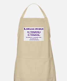 Labeling is criminal BBQ Apron