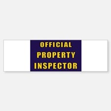 OFFICIAL PROPERTY INSPECTOR Bumper Bumper Bumper Sticker