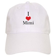 I Love (Heart) Mimi Baseball Cap