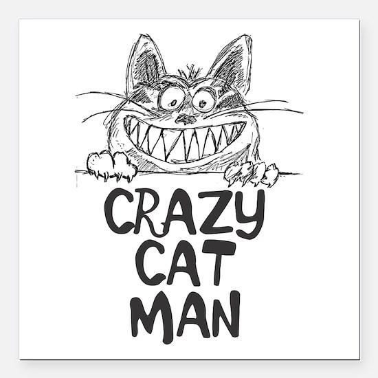 "Crazy Cat Man Square Car Magnet 3"" X 3"""