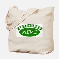 Proud Mimi (green) Tote Bag