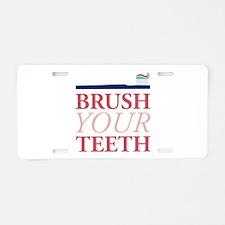 Brush Your Teeth Aluminum License Plate