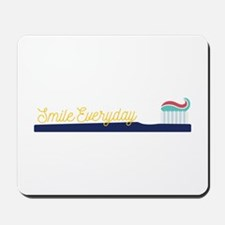Smile Everyday Mousepad