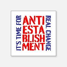 Anti-Establishment Sticker