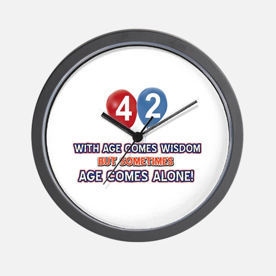 Funny 42 wisdom saying birthday Wall Clock