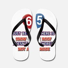 65 year old designs Flip Flops