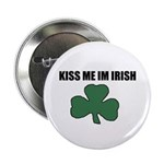 "KISS ME IM IRISH 2.25"" Button (100 pack)"