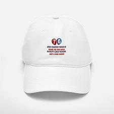 76 year old designs Baseball Baseball Cap