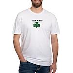 KISS ME IM IRISH Fitted T-Shirt