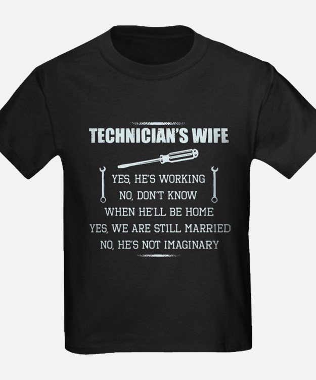 Technician's Wife T-Shirt