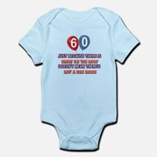 60 year old designs Infant Bodysuit