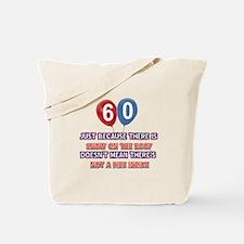 60 year old designs Tote Bag