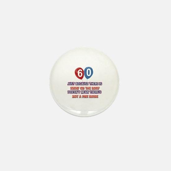 60 year old designs Mini Button